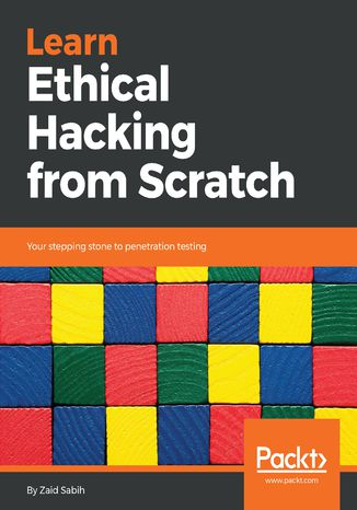 Okładka książki/ebooka Learn Ethical Hacking from Scratch