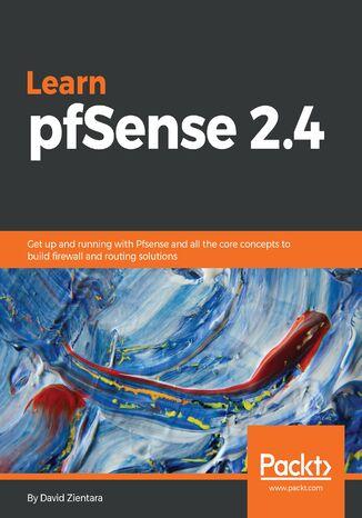 Okładka książki/ebooka Learn pfSense 2.4