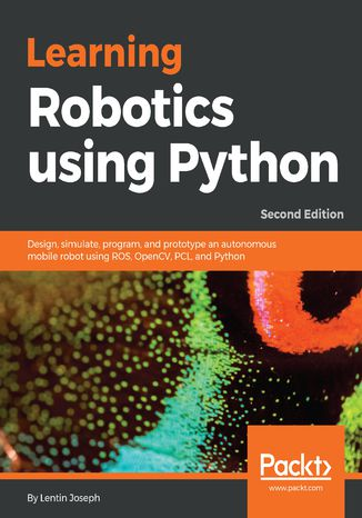 Okładka książki/ebooka Learning Robotics using Python