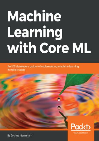 Ebook Machine Learning with Core ML