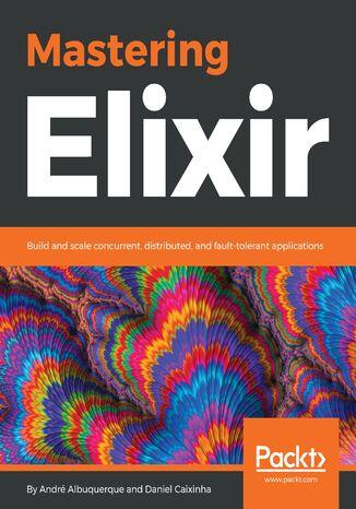 Okładka książki/ebooka Mastering Elixir
