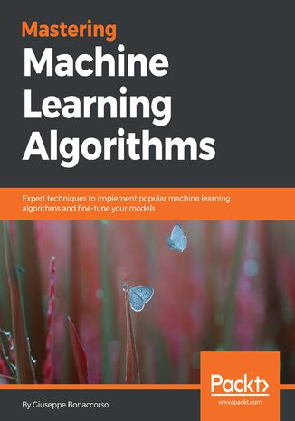 Okładka książki/ebooka Mastering Machine Learning Algorithms