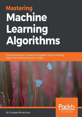 Okładka książki Mastering Machine Learning Algorithms