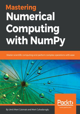 Okładka książki Mastering Numerical Computing with NumPy