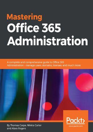 Okładka książki Mastering Office 365 Administration