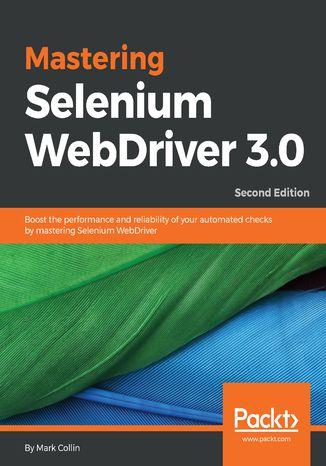 Okładka książki Mastering Selenium WebDriver 3.0