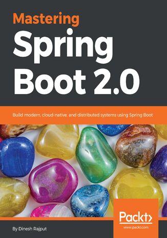Okładka książki/ebooka Mastering Spring Boot 2.0
