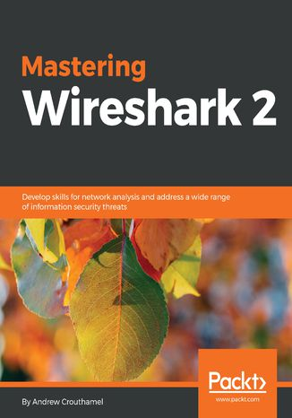 Okładka książki Mastering Wireshark 2