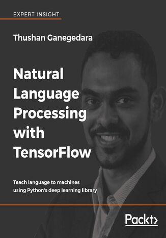 Okładka książki/ebooka Natural Language Processing with TensorFlow