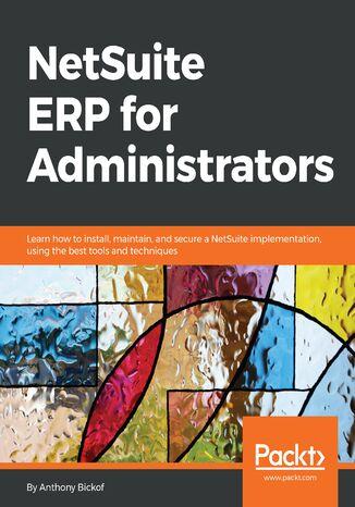 Okładka książki/ebooka NetSuite ERP for Administrators