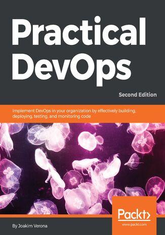 Okładka książki Practical DevOps, Second Edition