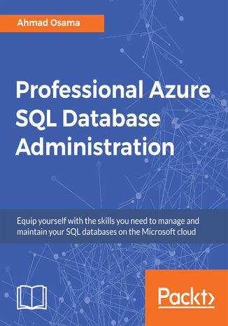 Okładka książki/ebooka Professional Azure SQL Database Administration