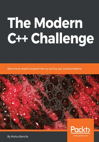 Okładka książki/ebooka The Modern C++ Challenge