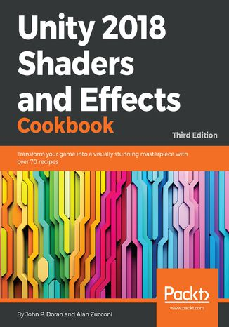 Okładka książki/ebooka Unity 2018 Shaders and Effects Cookbook