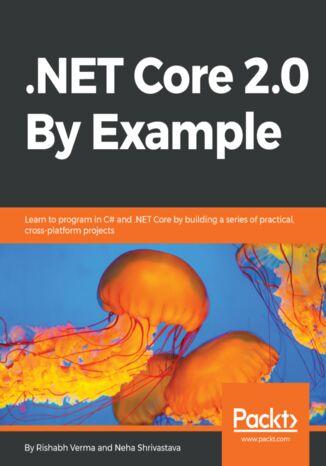 Okładka książki/ebooka .NET Core 2.0 By Example