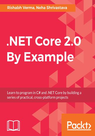 Okładka książki .NET Core 2.0 By Example