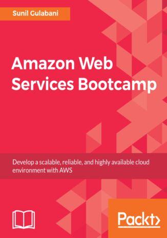 Okładka książki/ebooka Amazon Web Services Bootcamp