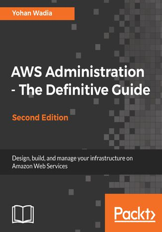 Okładka książki/ebooka AWS Administration - The Definitive Guide