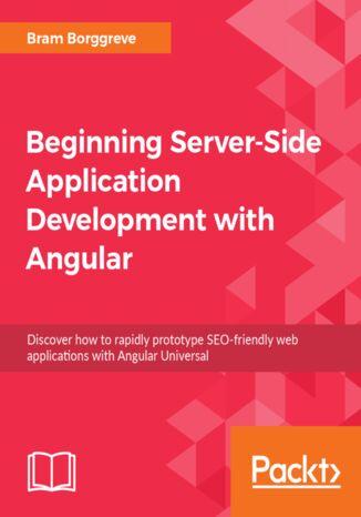 Okładka książki/ebooka Beginning Server-Side Application Development with Angular