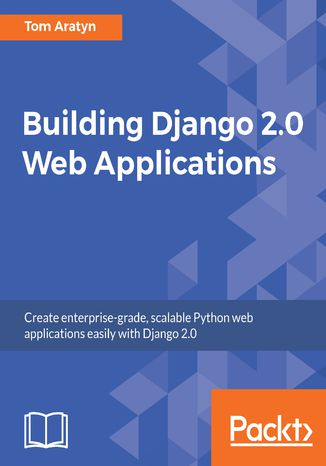Okładka książki/ebooka Building Django 2.0 Web Applications