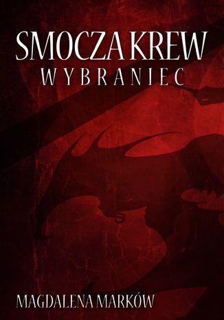 Okładka książki/ebooka Smocza krew. Wybraniec