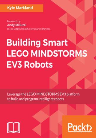 Okładka książki Building Smart LEGO MINDSTORMS EV3 Robots