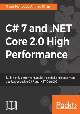 Okładka książki C# 7 and .NET Core 2.0 High Performance