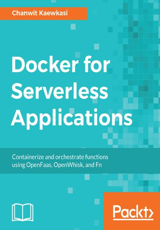 Okładka książki/ebooka Docker for Serverless Applications