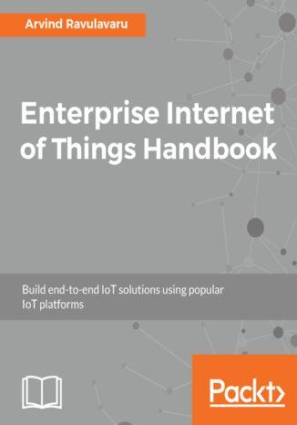 Okładka książki/ebooka Enterprise Internet of Things Handbook