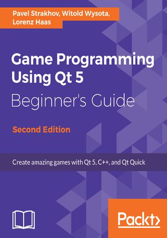 Okładka książki Game Programming using Qt 5 Beginner's Guide