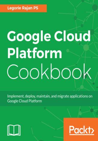 Okładka książki Google Cloud Platform Cookbook