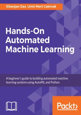 Okładka książki/ebooka Hands-On Automated Machine Learning