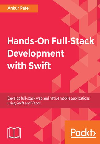 Okładka książki/ebooka Hands-On Full-Stack Development with Swift