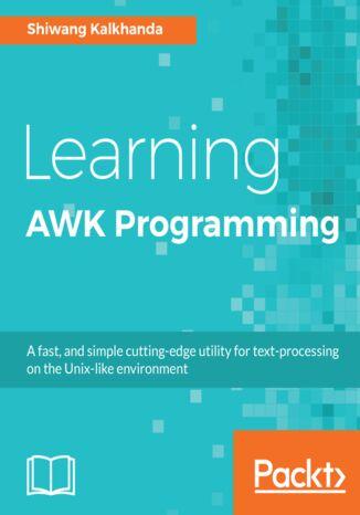 Okładka książki/ebooka Learning AWK Programming