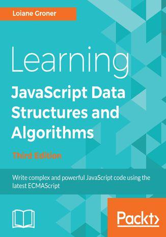 Okładka książki/ebooka Learning JavaScript Data  Structures and Algorithms