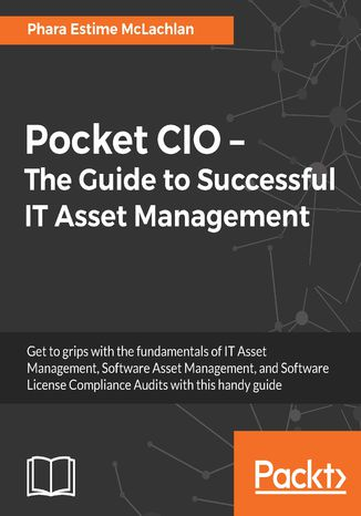 Okładka książki/ebooka Pocket CIO  The Guide to Successful IT Asset Management