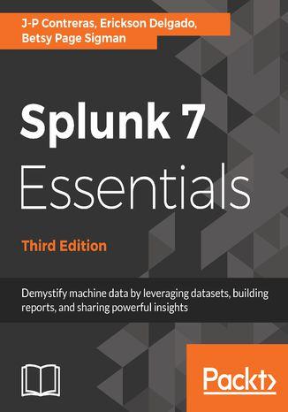 Okładka książki/ebooka Splunk 7 Essentials, Third Edition