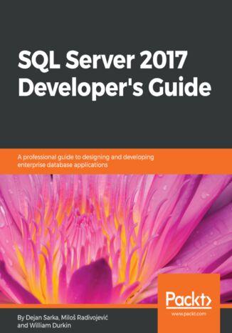 Okładka książki/ebooka SQL Server 2017 Developer's Guide