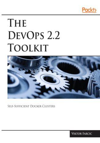 Okładka książki/ebooka The DevOps 2.2 Toolkit