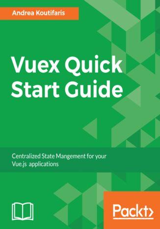 Okładka książki Vuex Quick Start Guide