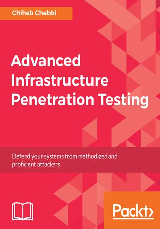Okładka książki Advanced Infrastructure Penetration Testing
