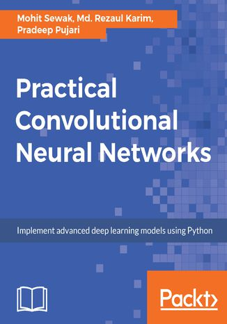 Okładka książki Practical Convolutional Neural Networks