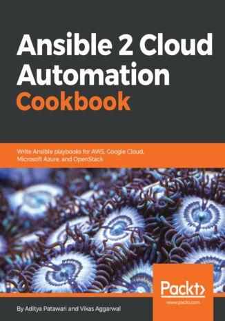 Okładka książki Ansible 2 Cloud Automation Cookbook