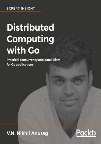 Okładka książki/ebooka Distributed Computing with Go