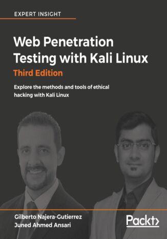 Okładka książki/ebooka Web Penetration Testing with Kali Linux - Third Edition
