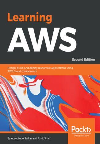 Okładka książki/ebooka Learning AWS - Second Edition