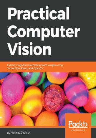 Okładka książki/ebooka Practical Computer Vision