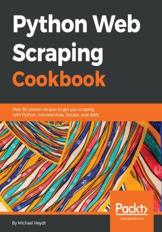 Okładka książki Python Web Scraping Cookbook