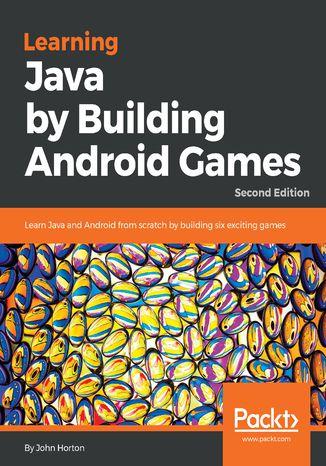 Okładka książki Learning Java by Building Android  Games