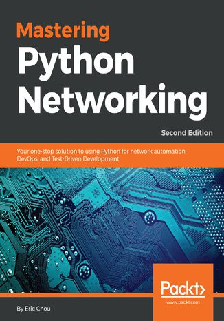 Okładka książki/ebooka Mastering Python Networking. Second edition
